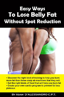 Easy Ways to Lose Belly Fat Without Spot Reduction
