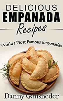 Delicious Empanada Recipes
