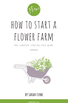 How to Start a Flower Farm