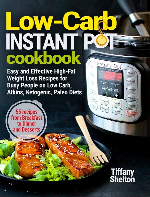 Low-Carb Instant Pot Cookbook
