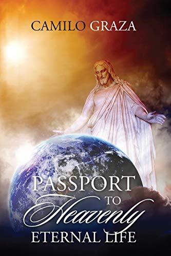 Passport to Heavenly Eternal Life