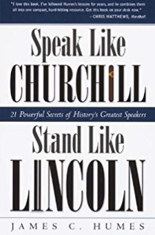 Speak Like Churchill, Stand Like Lincoln
