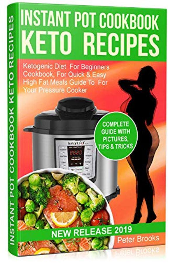 Instant Pot Cookbook Keto Recipes 2019