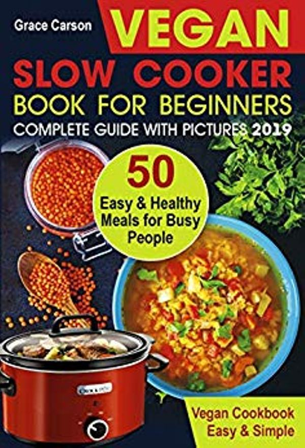 Vegan Slow Cooker Book for Beginners
