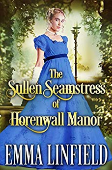 The Sullen Seamstress of Horenwall Manor