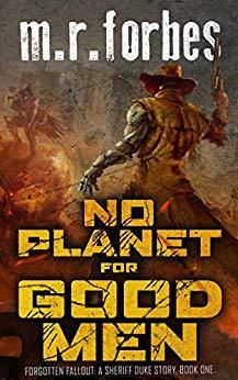 No Planet for Good Men