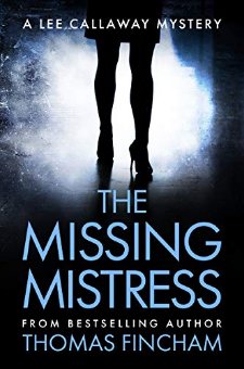 The Missing Mistress