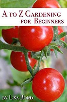 A to Z Gardening for Beginners