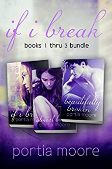 If I Break (Boxed Set, Books 1 – 3)