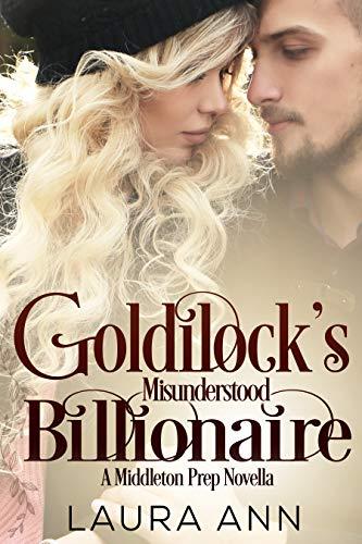 Goldilock's Misunderstood Billionaire