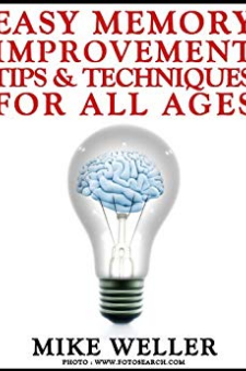 Easy Memory Improvement Tips and Techniques for All Ages