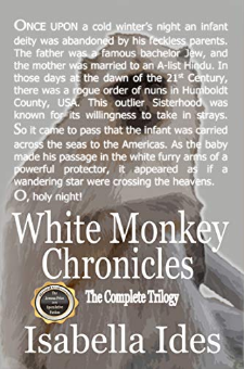 White Monkey Chronicles (The Complete Trilogy)