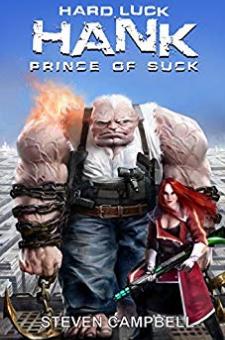Hard Luck Hank – Prince of Suck