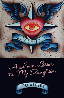 Surrender – A Love Letter to My Daughter