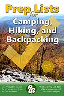 Prep Lists for Camping, Hiking, and Backpacking