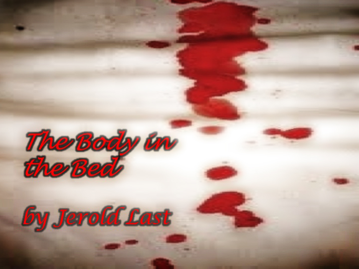 The Body in the Bed
