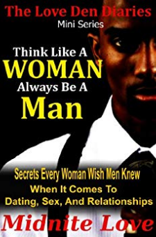 Think Like a Woman Always Be a Man