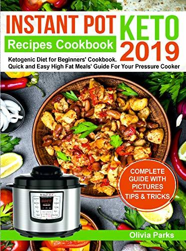 Instant Pot Keto Recipes Cookbook 2019