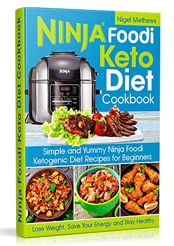 Ninja Foodi Keto Diet Cookbook