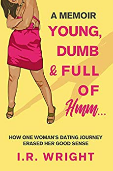 Young, Dumb & Full of Hmm…