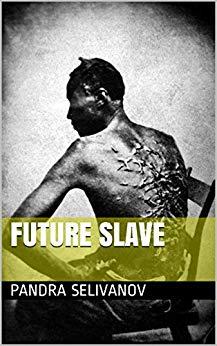 Future Slave