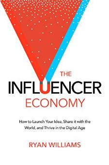 The Influencer Economy