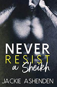 Never Resist a Sheikh