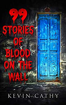 99 Stories of Blood on the Wall