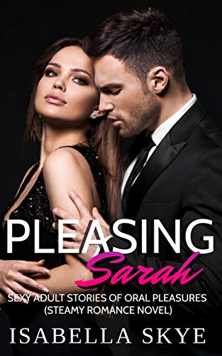 Pleasing Sarah