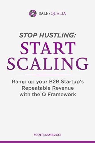 Stop Hustling, Start Scaling