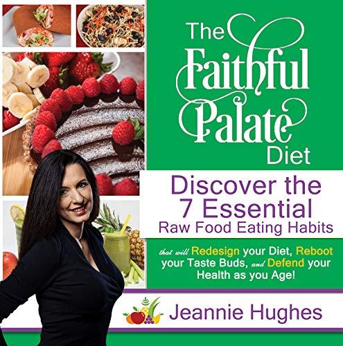 The Faithful Palate Diet