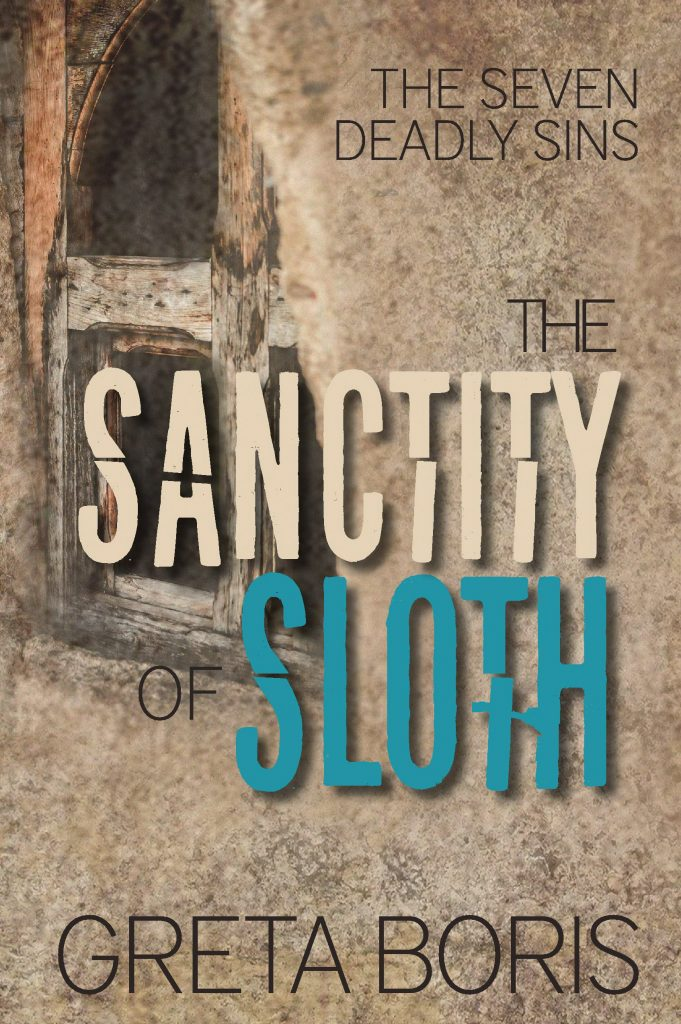 The Sanctity of Sloth