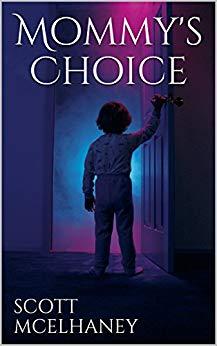 Mommy's Choice