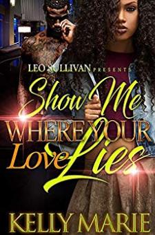 Show Me Where Your Love Lies