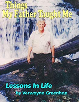 Things My Father Taught Me – Lessons in Life