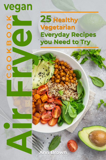 Vegan Air Fryer Cookbook