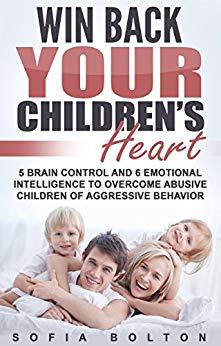 Win Back Your Children's Heart