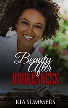 Beauty After Brokenness
