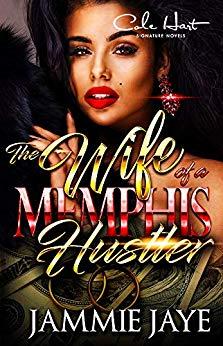 The Wife of a Memphis Hustler