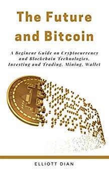 The Future and Bitcoin