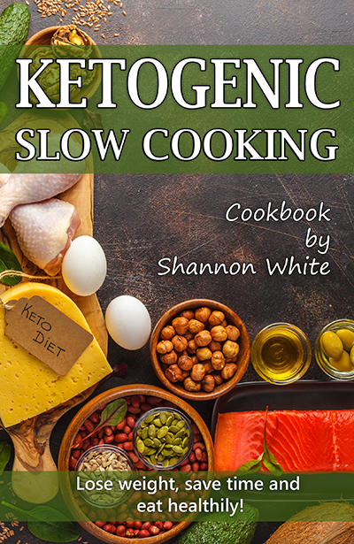 Ketogenic Slow Cooking