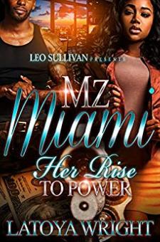 Mz. Miami – Her Rise to Power