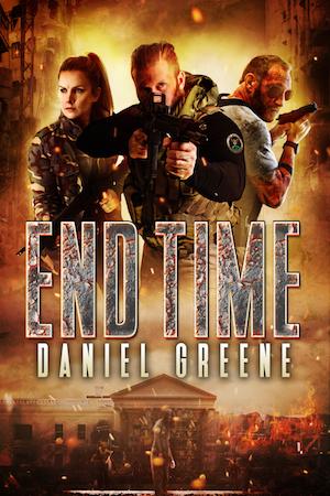 End Time (The End Time Saga, Book 1)