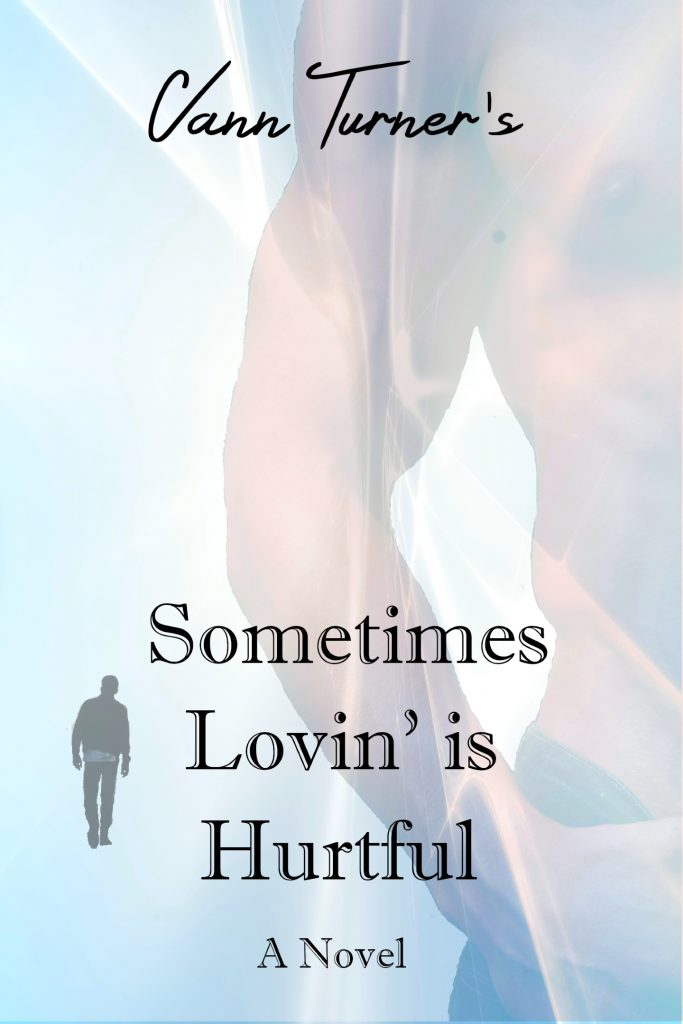Sometimes Lovin' is Hurtful