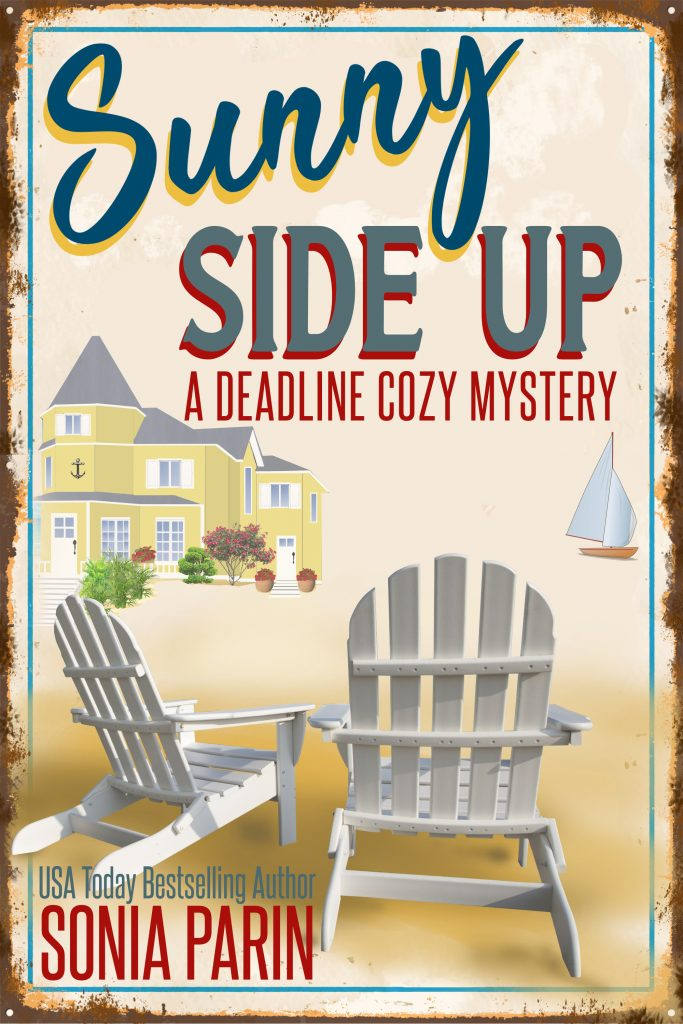 Sunny Side Up (A Deadline Cozy Mystery, Book 1)