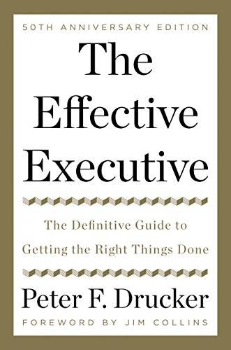 The Effective Executive: The Definitive Guide to Getting the Right Things Done (Harperbusiness Essen