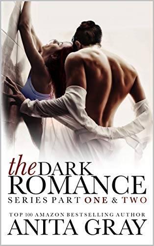 The Dark Romance Series (Boxed Set, Books 1 – 2)