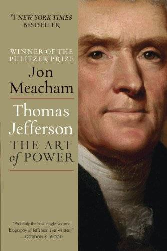 Thomas Jefferson – The Art of Power