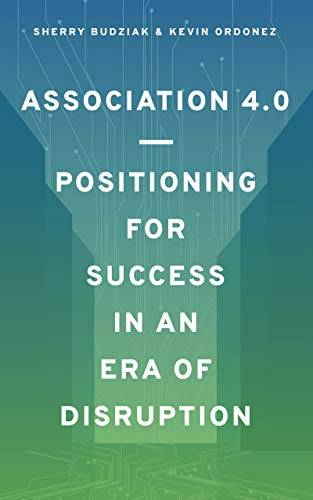 Association 4.0 – Positioning for Success in an Era of Disruption