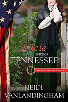Lucie – Bride of Tennessee